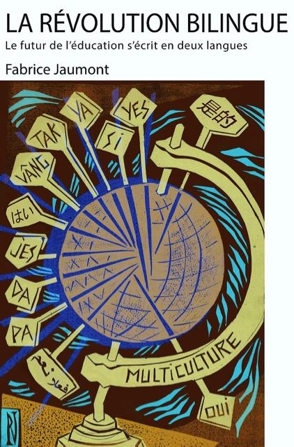 Couverture du livre La Révolution Bilingue de Fabrice Jaumont