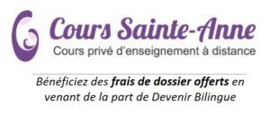 Cours Ste-Anne : bénéficiez des frais de dossier offerts en venant de la part de Devenir Bilingue