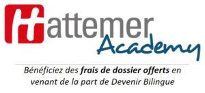 Hattemer Academy : bénéficiez des frais de dossier offerts en venant de la part de Devenir Bilingue