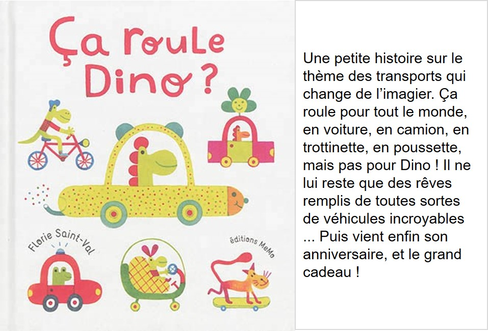 Ça roule Dino (Florie Saint-Val)