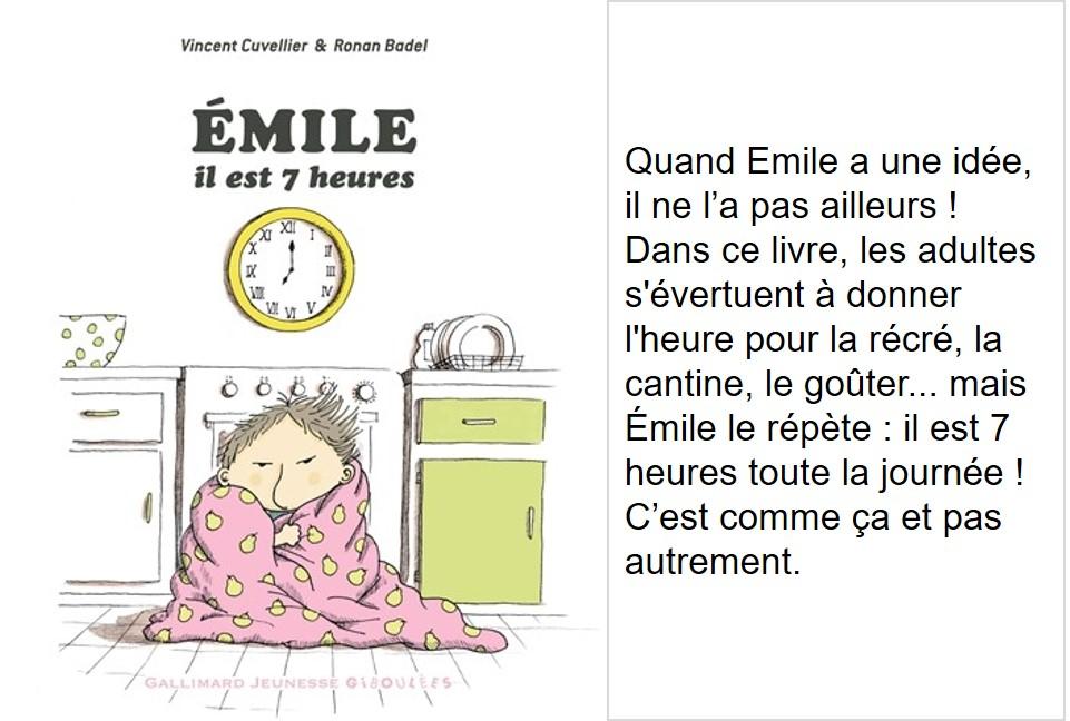 Emile il est 7 heures (Vincent Cuvellier, illustrations de Ronan Badel)