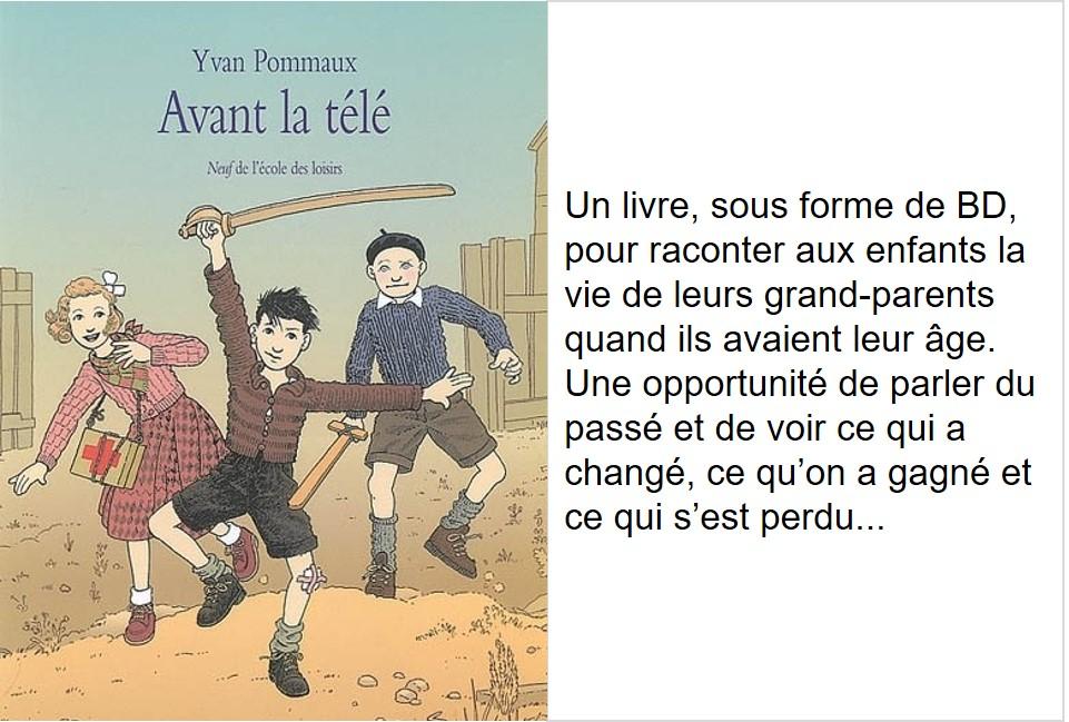 Avant la télé (Yvan Pommaux)