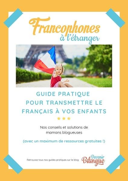 Couverture du Guide 2021 pour transmettre le français aux enfants expatriés