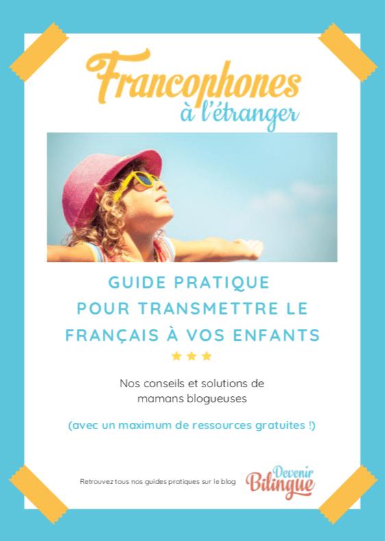 Téléchargez le guide gratuit pour apprendre le français langue maternelle