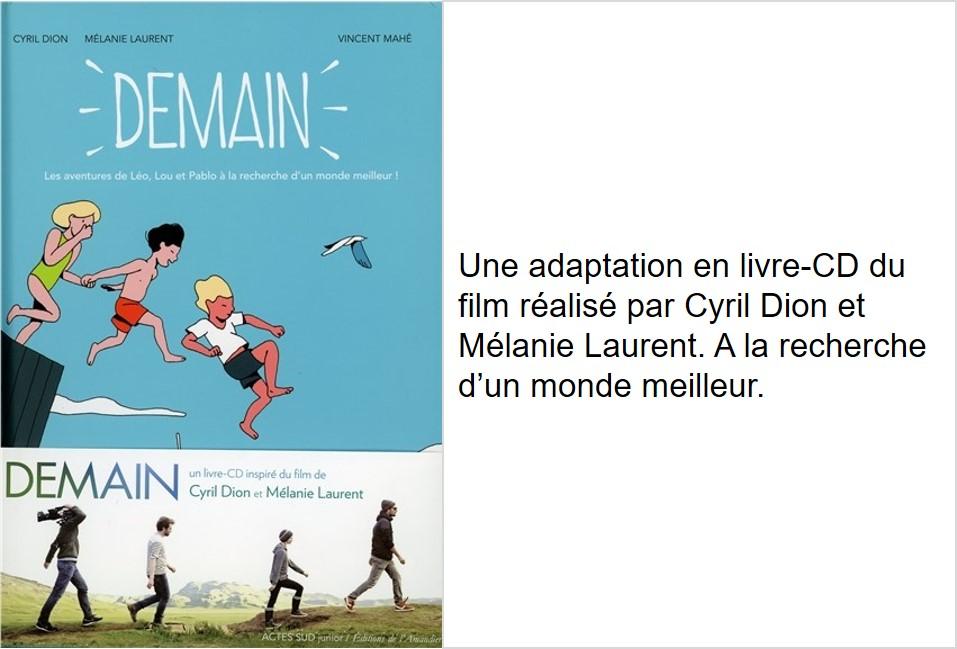 Demain (Cyril Dion, Mélanie Laurent, Vincent Mahé)