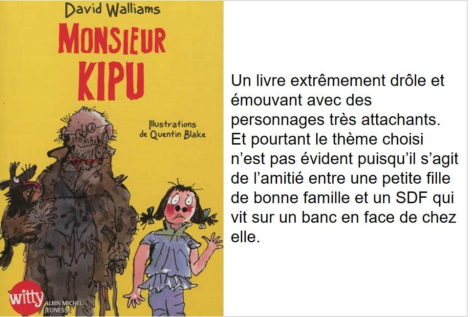 Monsieur Kipu (David Walliams, illustré par Quentin Blake)