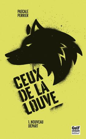 Ceux de la louve, tome 1 - Auteur Pascale Perrier - A lire sur Youboox