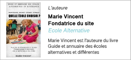 Auteure : Marie Vincent, fondatrice du site Ecole Alternative