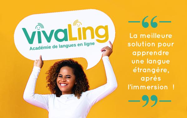 Les cours VivaLing : la meilleure solution pour apprendre une langue, après l'immersion!
