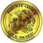 Médaille d'or - Parents' Choice Award