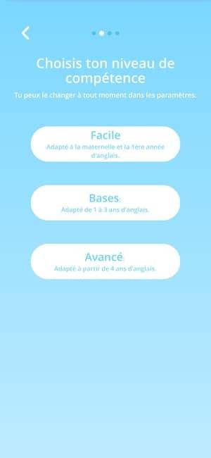 Niveau Facile (1ère année d'anglais) / Bases (1 à 3 ans d'anglais) / Avancé (4 ans d'anglais et plus)