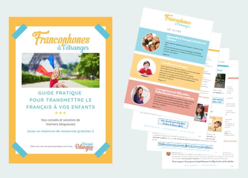 Guide Transmettre le français aux enfants DevenirBilingue 2021