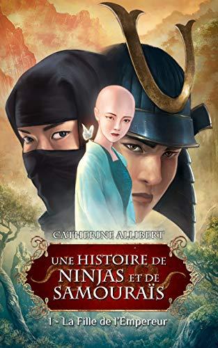 """Couverture du livre """"La fille de l'Empereur"""" par Catherine Allibert"""
